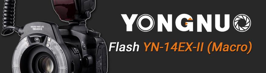 Premières impressions du flash Yongnuo YN14EX-II (Macro)