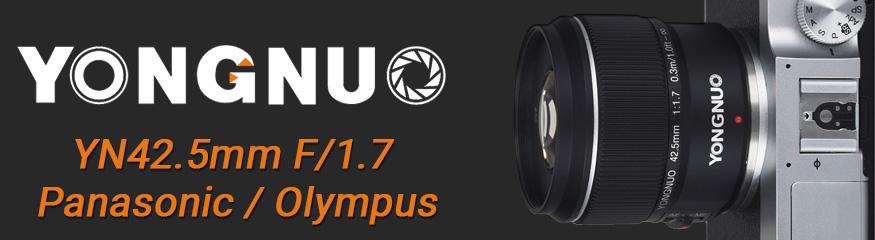 Yongnuo 42.5mm F/1.7 micro 4/3 Panasonic & Olympus